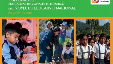 Prioridades Educativas Regionales en el marco del Proyecto Educativo Nacional – CNE