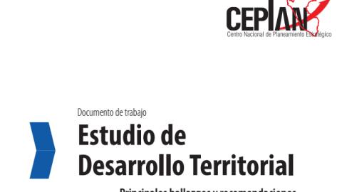 CEPLAN: Estudio de Desarrollo Territorial