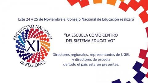 """XI Encuentro Nacional De Regiones. """"La escuela como centro del sistema educativo"""""""