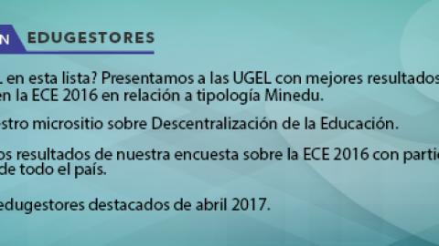 La semana en Edugestores del 10 al 17 de mayo 2017