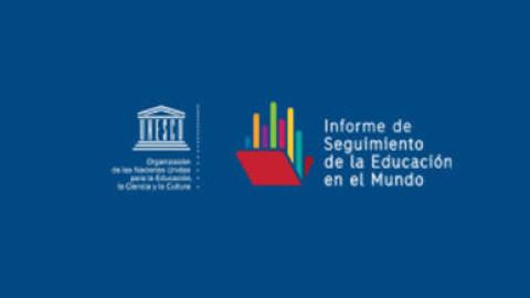 Unesco presenta Informe de Seguimiento de la Educación en el Mundo